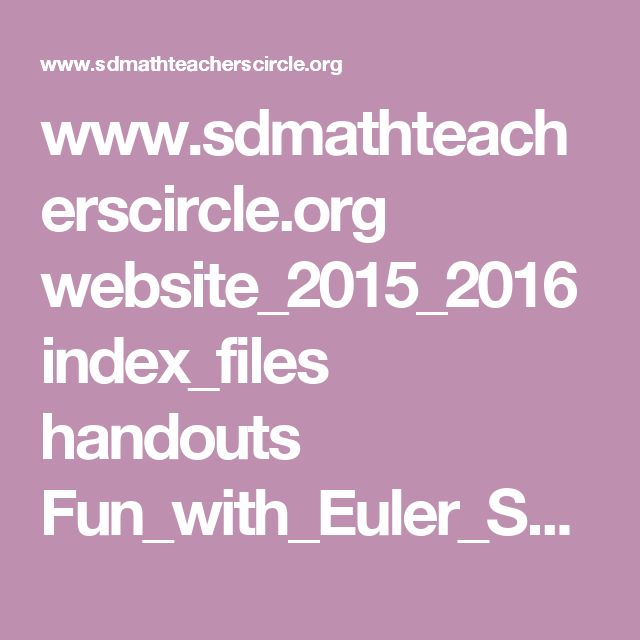 www.sdmathteacherscircle.org website_2015_2016 index_files handouts Fun_with_Euler_Selected_Answers.pdf