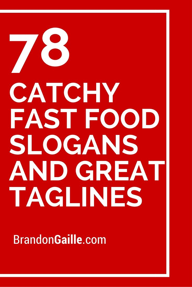 78 Catchy Fast Food Slogans and Great Taglines