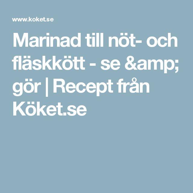 Marinad till nöt- och fläskkött - se & gör | Recept från Köket.se