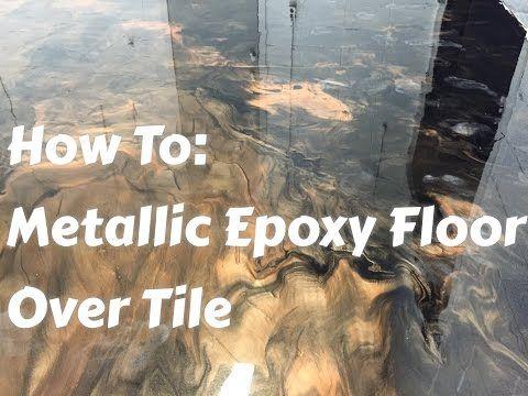 Metallic Epoxy Floors over tile: How to do it, Start to finish - YouTube