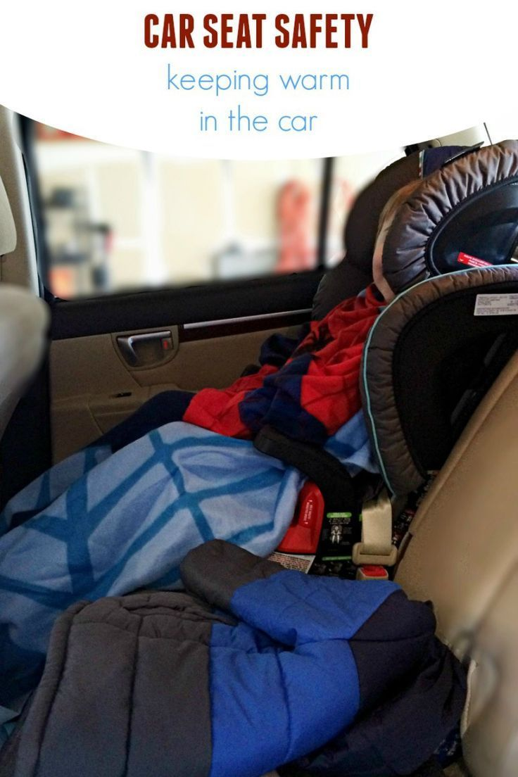 Car Seat Safety Keeping Warm While In The
