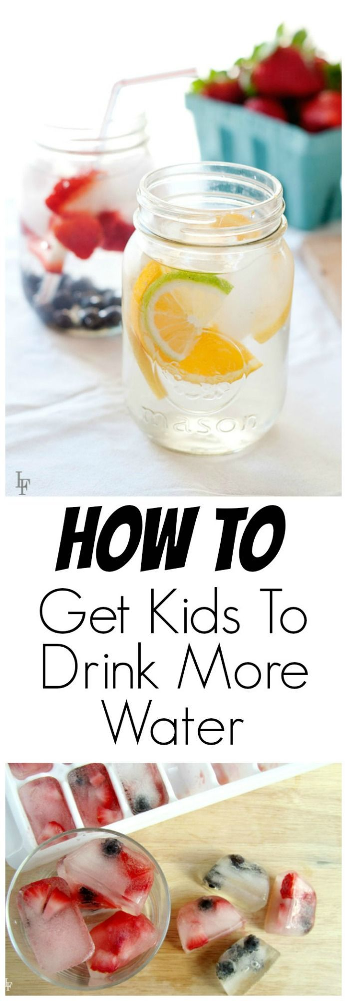 How to Get Kids to Drink More Water from LauraFuentes.com