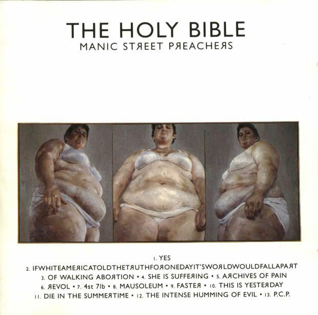 The Holy Bible - Manic Street Preachers  http://www.musicmegaphone.com/2012/02/08/manic-street-preachers-the-holy-bible/