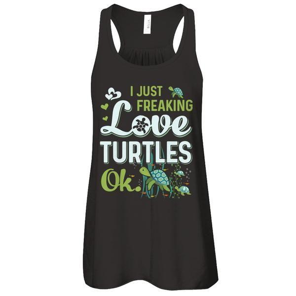 Sea Turtle Beach T Shirt I Just Freaking Love Turtles Ok