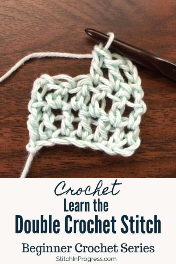 How To Crochet The Double Crochet Stitch In 2020 Double Crochet Stitch Crochet Stitches For Beginners Crochet Stitches