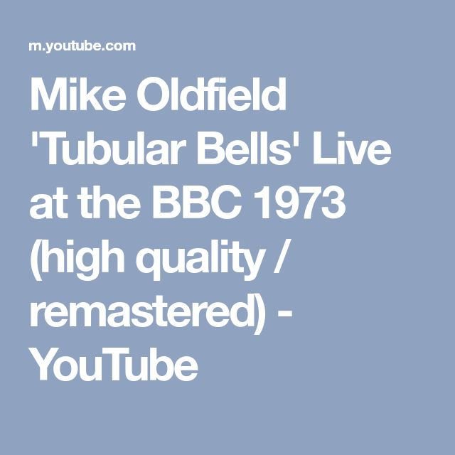 Mike Oldfield 'Tubular Bells' Live at the BBC 1973 (high quality / remastered) - YouTube