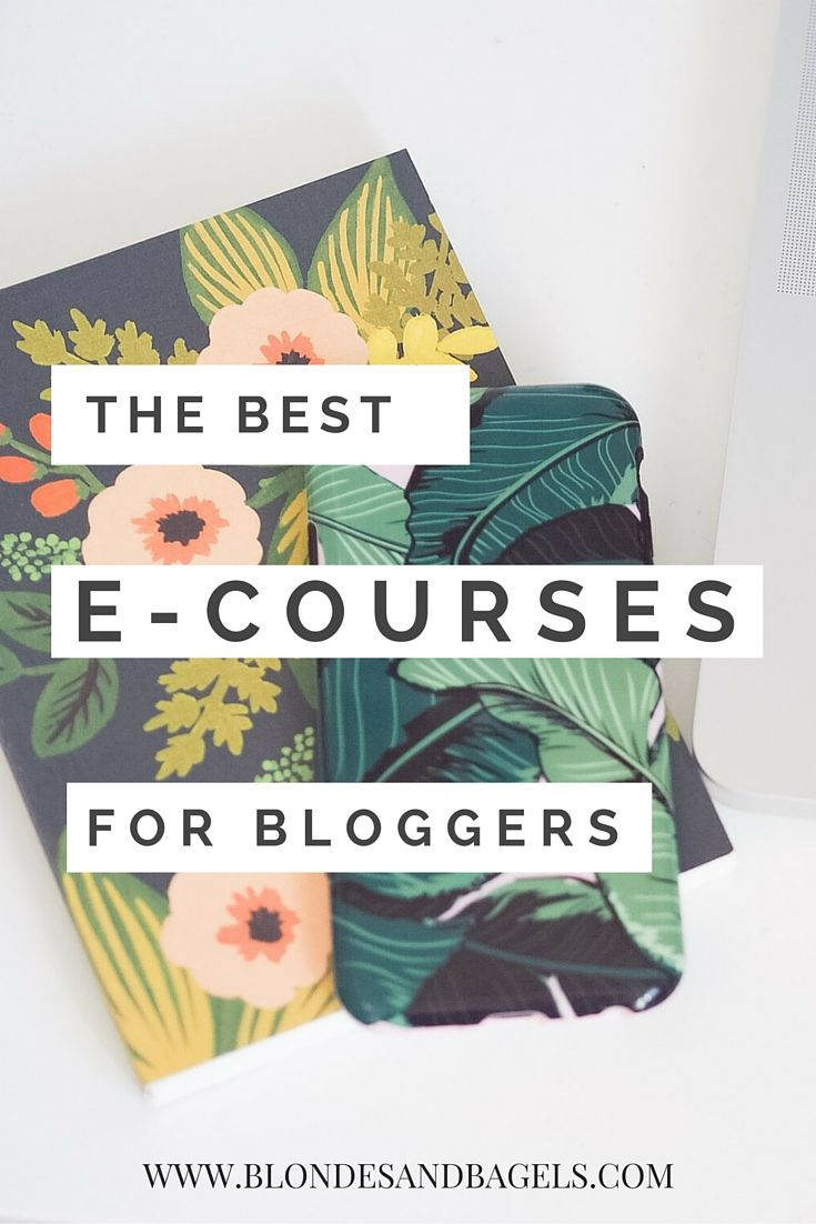 Top e-courses for bloggers!