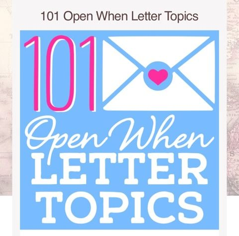 101 Open When Letter Topics