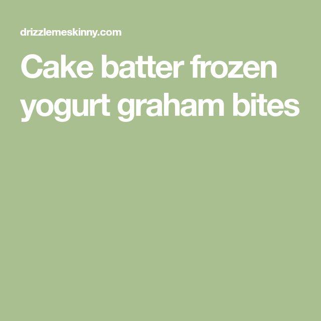 Cake batter frozen yogurt graham bites