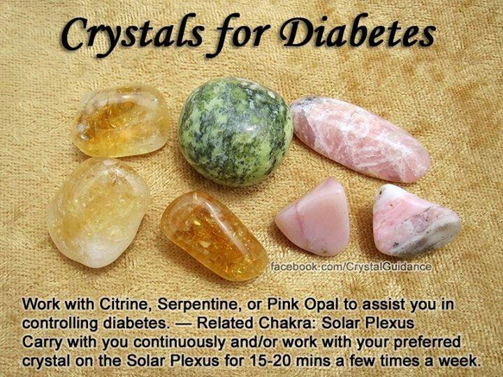 Diabetes: Citrine, Serpentine, Pink Opal.