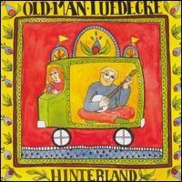 Hinterland, by Old Man Luedecke