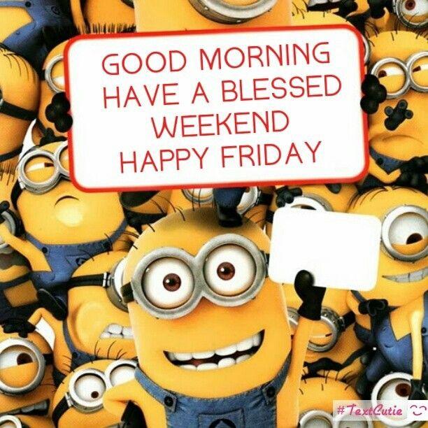 Buenos dias Que tengas un fin de semana bendecido Feliz Viernes