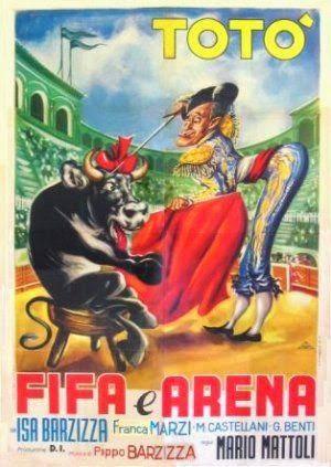 Fifa e arena (1948) Stars: Totò, Isa Barzizza, Mario Castellani ~ Director: Mario Mattoli
