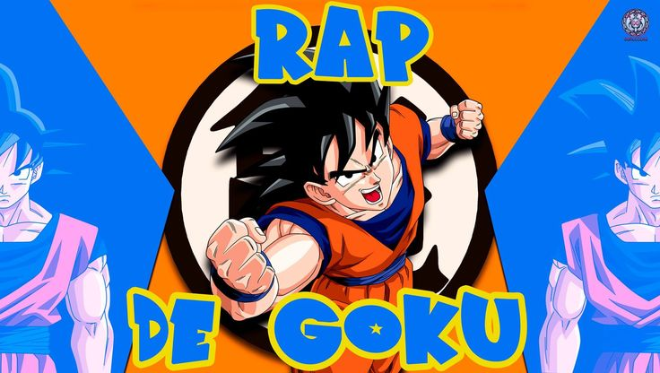 GOKU RAP - 2015 | DRAGON BALL  |  Doblecero
