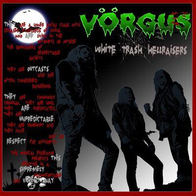 BEHIND THE VEIL WEBZINE: VÖRGUS - White Trash Hellraisers Review