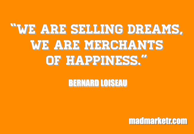 """""""We are selling Dreams, We are merchants of Happiness."""" See more at : madmarketr.com"""