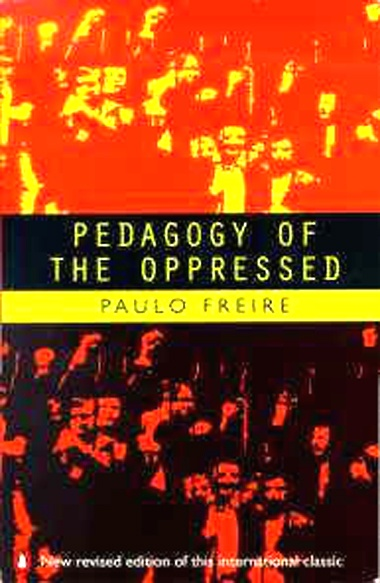 """pedagogy of the oppressed critical thinking """"there is no such thing as a neutral educational process"""" ~ paulo freire, pedagogy of the oppressed """"pedagogy is not ideologically neutral."""