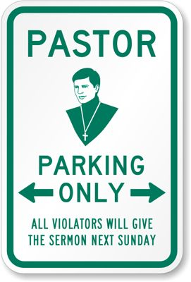 Church Parking Sign - Pastor Parking Only Sign Online, SKU: K-4252