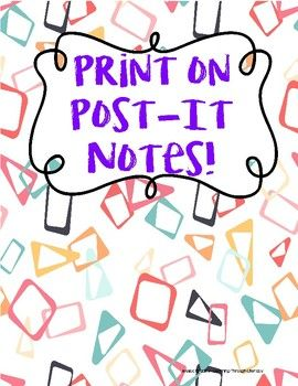 Post-it notes are a great way to get students engaged!  This template allows you to print anything on a post-it and use it in your classroom.