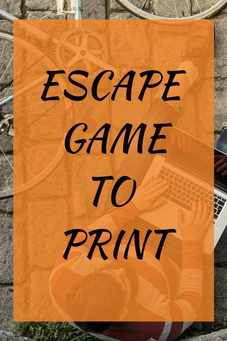 Escape Game In Pdf And Easy To Print Escape Room For Kids Escape Game Escape Room Game