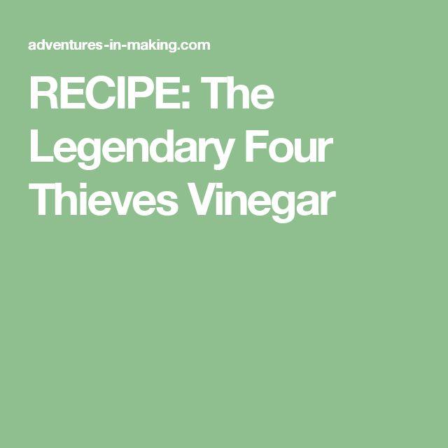 RECIPE: The Legendary Four Thieves Vinegar