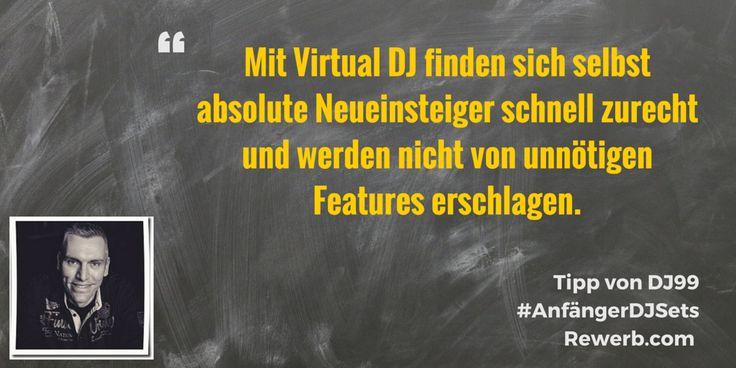 Mit Virtual DJ finden sich selbst absolute Neueinsteiger schnell zurecht und werden nicht von unnötigen Features erschlagen. #DJZitat von #DJ99 aka #JensTorberg #AnfängerDJSets
