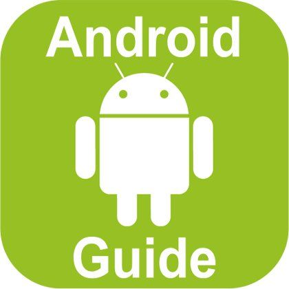 Android Guide - Ваш проводник в мире Android технологий