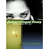 Behind Closed Doors (Kindle Edition)By KF Johnson