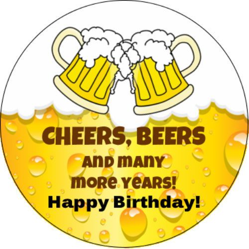 Cheers and Beers Happy Birthday Edible Frosting Cake Topper