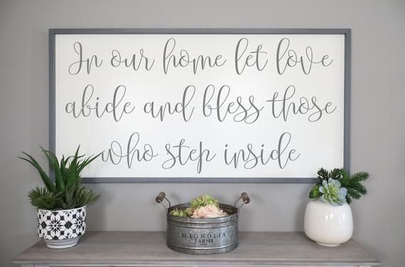 In Our Home Let Love Abide Sign Bless Those Who Step Inside