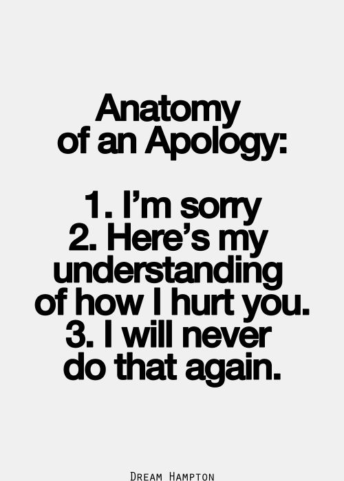 So damn fricken True!!! there would be no problems if people apologized this way!!!1