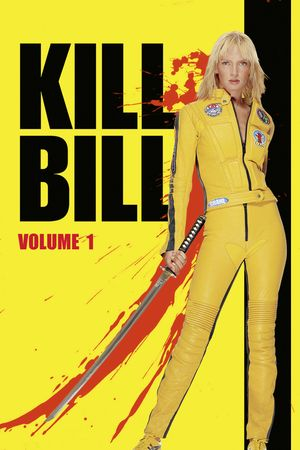 Watch Kill Bill: Vol. 1 Full Movie Streaming HD