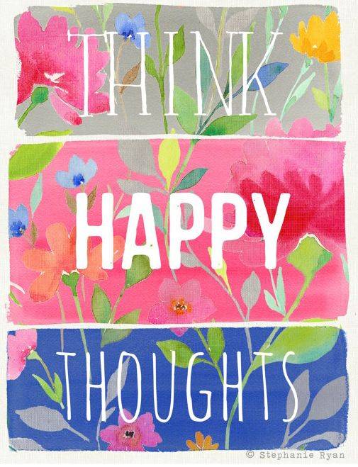 Think Happy Thoughts Art Print by stephanieryanartQ