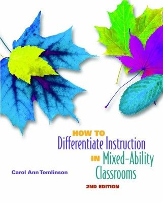 How to Differentiate Instruction in Mixed-Ability Classrooms. Fantastic introduction to differentiation. Just over 100 pages: Quick, EASY read!