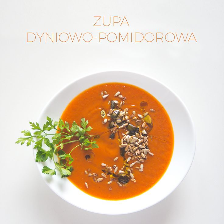 Zupa dyniowo-pomidorowa | Zielona wśród ludzi