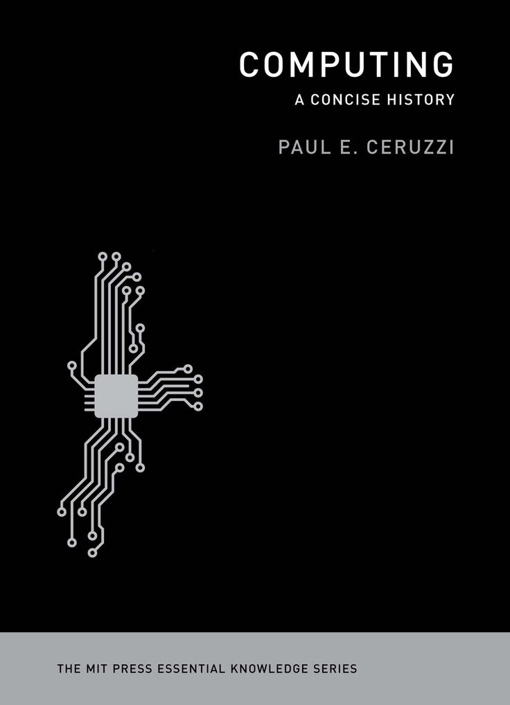 Computing: A Concise History by Paul Ceruzzi
