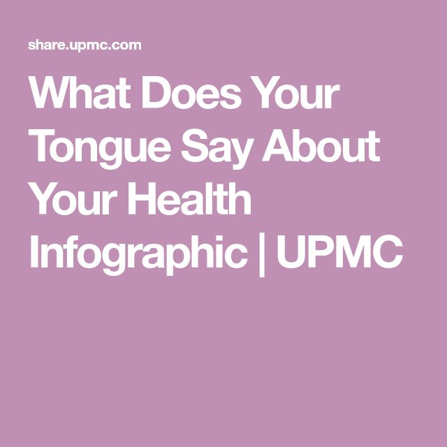 What Does Your Tongue Say About Your Health Infographic | UPMC