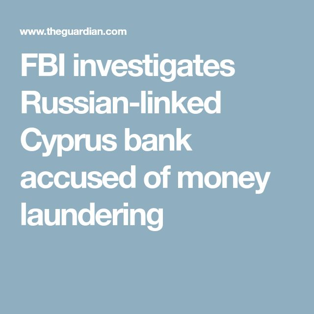 FBI investigates Russian-linked Cyprus bank accused of money laundering