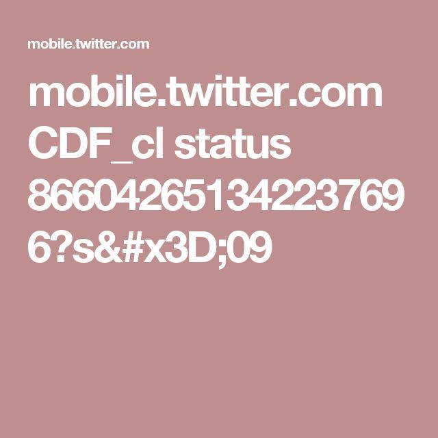 mobile.twitter.com CDF_cl status 866042651342237696?s=09