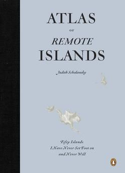 Photo: Atlas of Remote Islands Cover http://intelligenttravel.nationalgeographic.com/2010/10/06/your_next_mustbuy_art_map_atla/