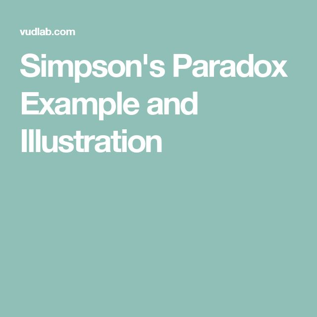 Simpson's Paradox Example and Illustration