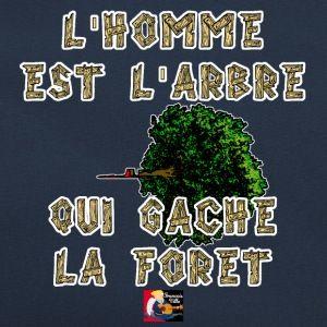 Mon sac branché : L'HOMME est l'ARBRE qui GÂCHE la FORÊT  Commande ici ton modèle : https://shop.spreadshirt.fr/jeux-de-mots-francois-ville/132302075?q=I132302075  Découvre-en d'autres du même acabit : https://shop.spreadshirt.fr/jeux-de-mots-francois-ville/nature  #tshirt #nature #arbre #homme #proverbe #aphorisme #adage #ecologie #ecolo #greenpeace #forêt #amazonie #bois #spreadshirt #jeuxdemots
