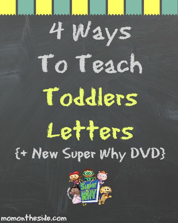 4 Ways To Teach Toddlers Letters + New Super Why DVD