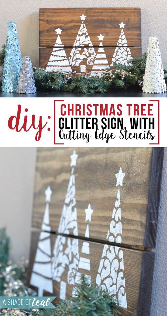 DIY stenciled wood art using the Fancy Christmas Tree Stencil from Cutting Edge Stencils. http://www.cuttingedgestencils.com/fancy-christmas-trees-craft-diy-holiday-craft-stencils.html DIY- Christmas Tree Glitter Sign, with Cutting Edge Stencils | A Shade Of Teal