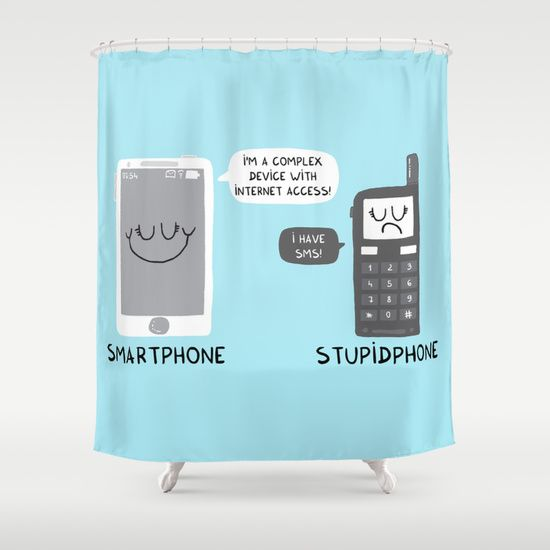 Smartphone versus Stupidphone Shower Curtain