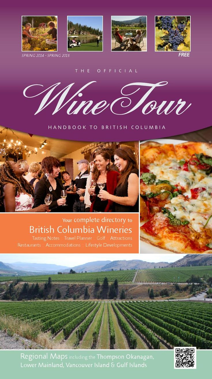 2014 Wine Tour Handbook to British Columbia The Official Wine Tour Handbook to British Columbia is your guide to the wonderful and diverse B.C. wine country. Inside you'll find tips on touring and tasting, maps to help you plan your itineraries and space for you to jot down your own notes on wines and memories of your tour. Our comprehensive list of BC wineries makes this guide an invaluable tool for your wine tour experience. Restaurant, attraction, accommodation, and development listings…