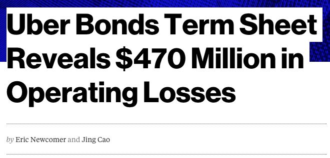Uber Bonds Term Sheet Reveals $470 Million in Operating Losses