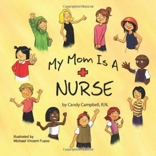 My Mom is a Nurse (9780984238507) Used Book in Good Condition
