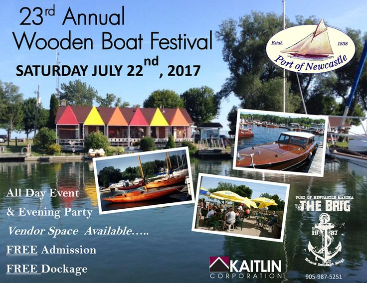 "Coming July 22nd! 23rd Annual Wooden Boat Festival FREE admission and dockage, boat and vendors display, children's games and more...""Live Entertainment"" Evening Party. Vendor space available!"
