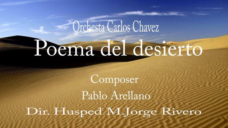 MUSICA SINFONICA ( Poema del Desierto ) Pablo Arellano